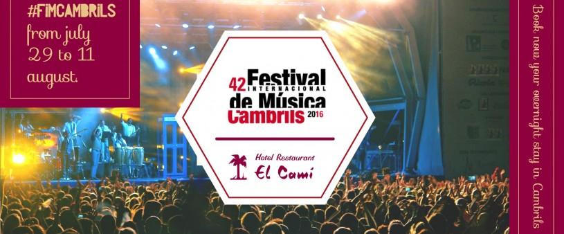 Hotel El Camí FIM Cambrils july 2016 International Music Festival